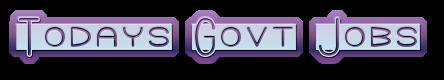 Todays Govt Jobs