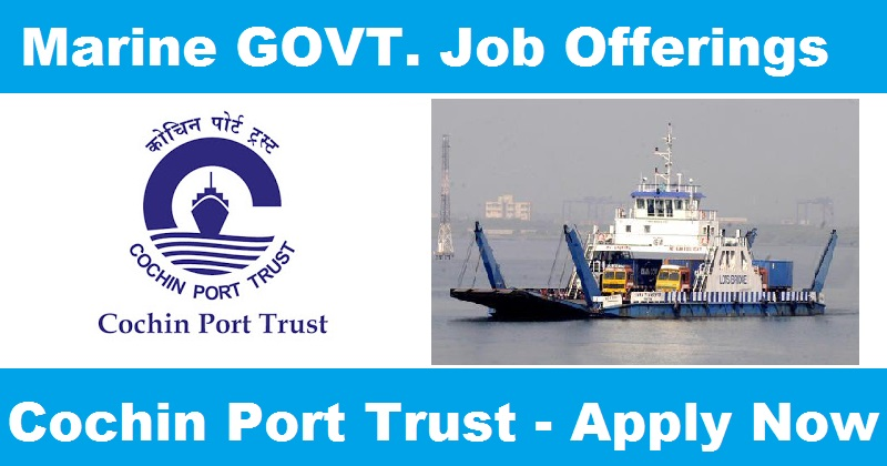 Cochin Port Trust Recruitment 2017 Apply for Assistant Executive Engineer Vacancy