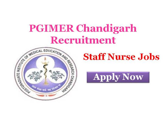 PGIMER Recruitment 2017 Notification for Staff Nurse Apply Now