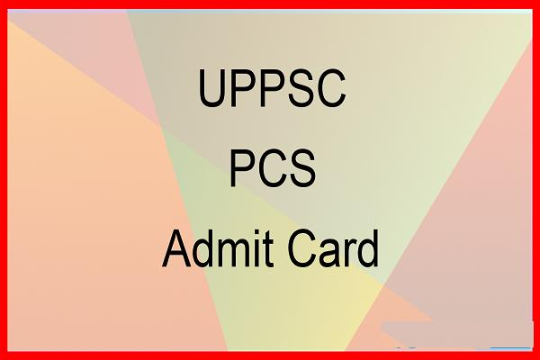 UPPSC PSC Prelims Admit Card 2017 to be Declared Soon Check Details Here