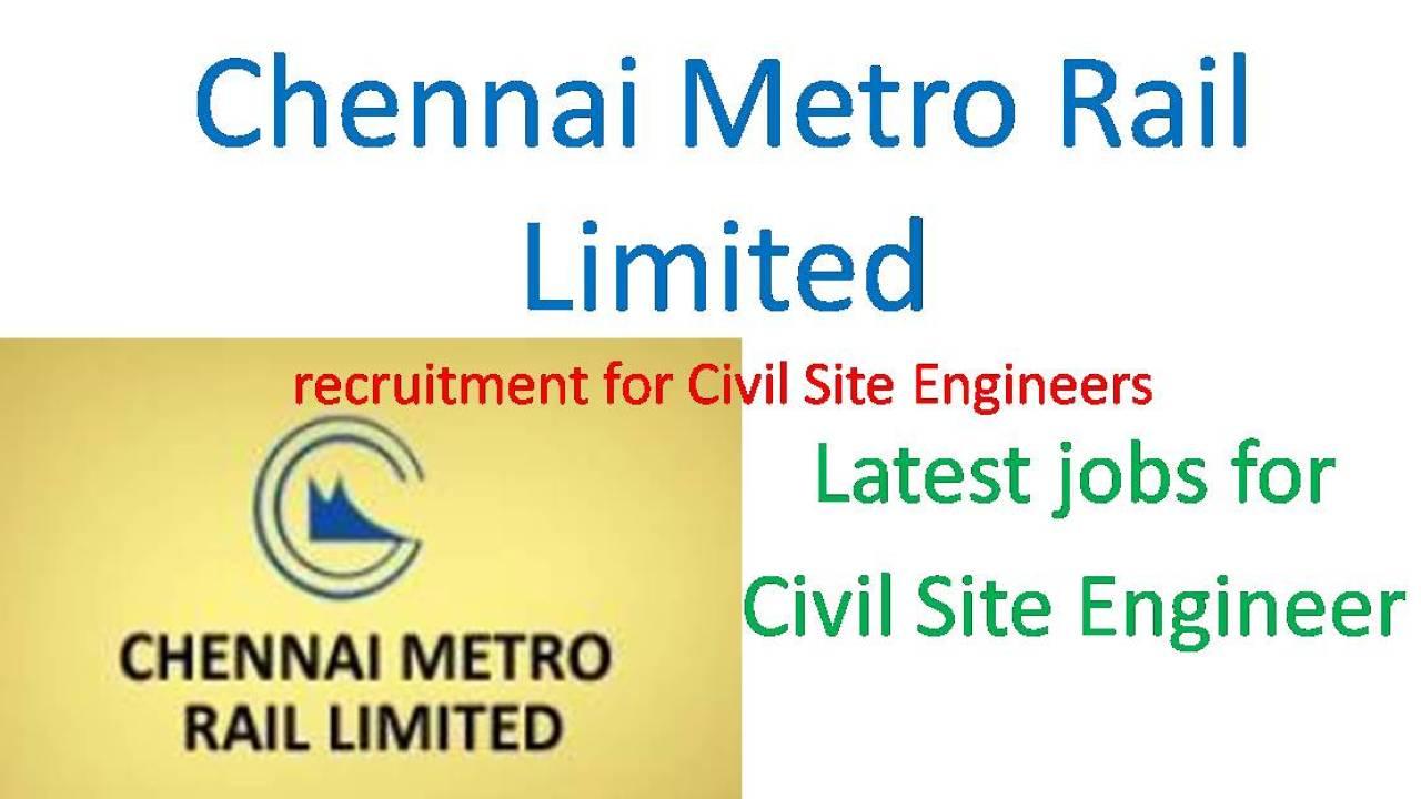 Chennai Metro Rail Recruitment 2017 – Site Engineer Vacancy Apply Online