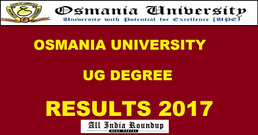 OU Degree Results 2017 – Check OU UG Results 2017 at osmania.ac.in